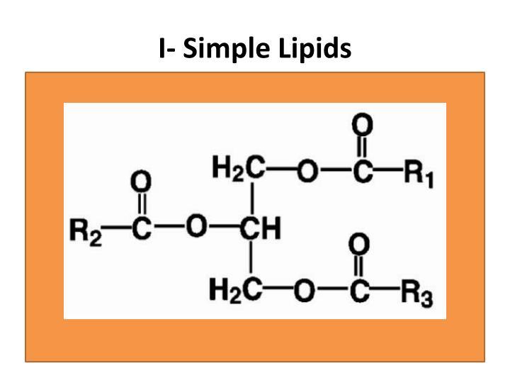 I- Simple Lipids