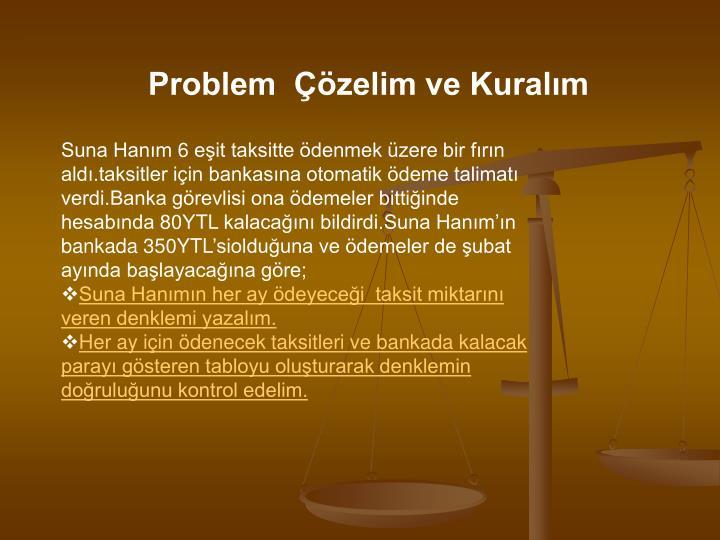 Problem  Çözelim ve Kuralım