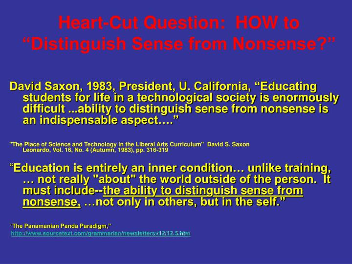 "Heart-Cut Question:  HOW to ""Distinguish Sense from Nonsense?"""