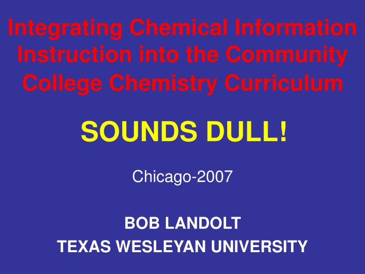 Integrating chemical information instruction into the community college chemistry curriculum