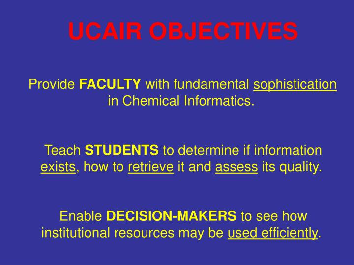 UCAIR OBJECTIVES