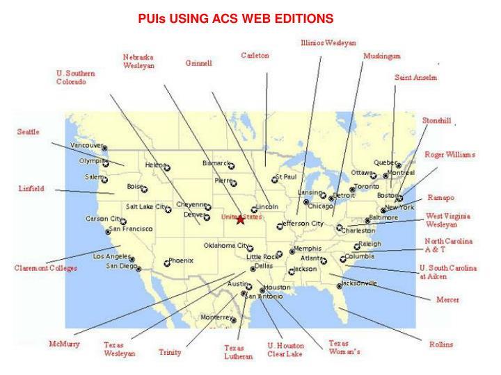 PUIs USING ACS WEB EDITIONS