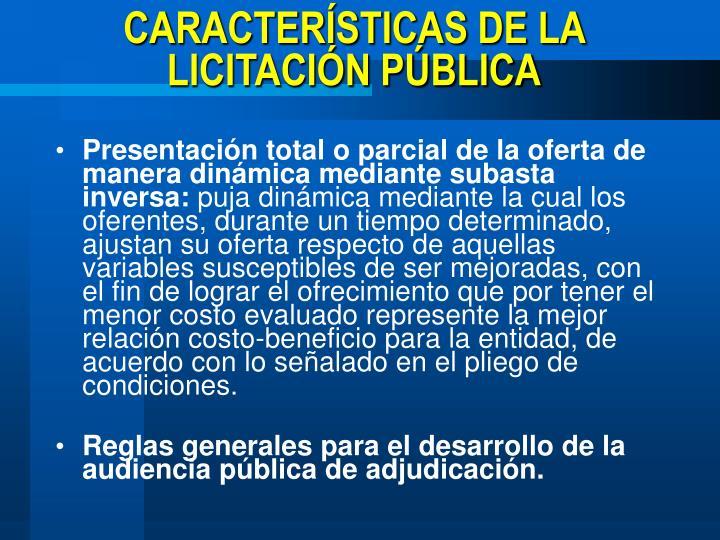 CARACTERÍSTICAS DE LA LICITACIÓN PÚBLICA