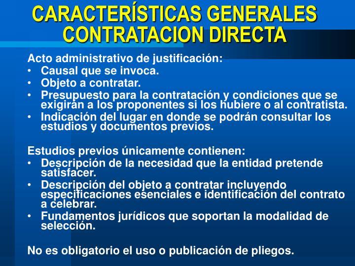 CARACTERÍSTICAS GENERALES CONTRATACION DIRECTA