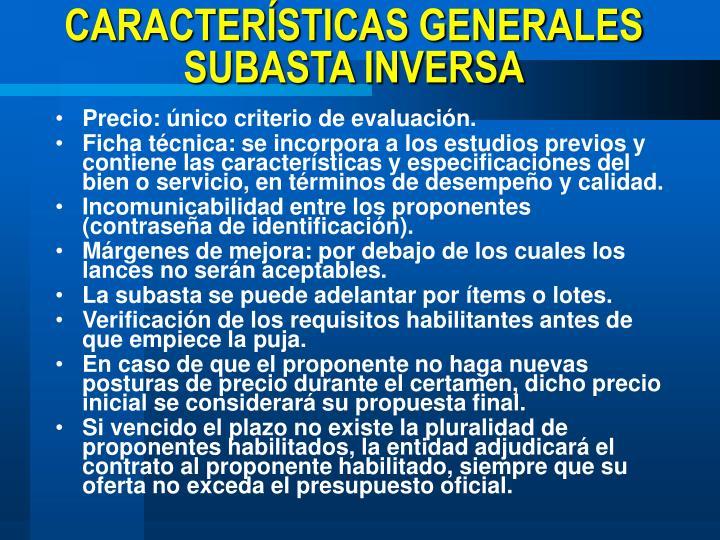 CARACTERÍSTICAS GENERALES SUBASTA INVERSA