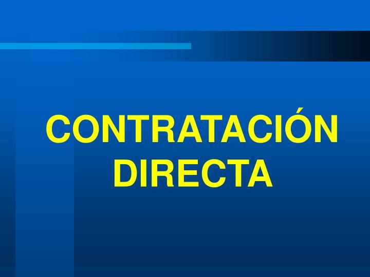 CONTRATACIÓN DIRECTA