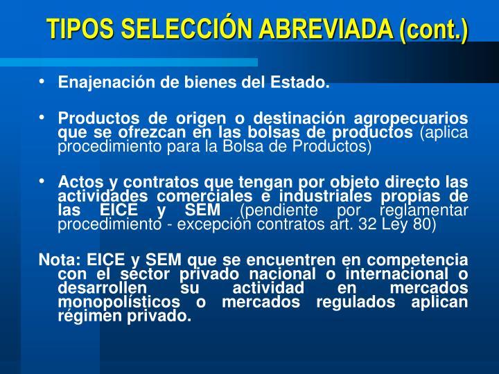 TIPOS SELECCIÓN ABREVIADA (cont.)