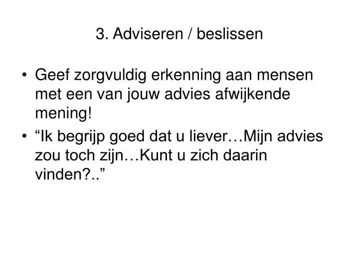 3. Adviseren / beslissen