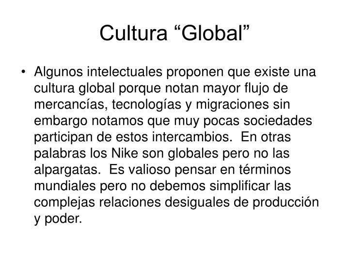 """Cultura """"Global"""""""