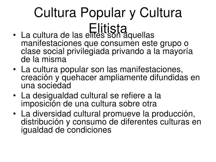 Cultura Popular y Cultura Elitista