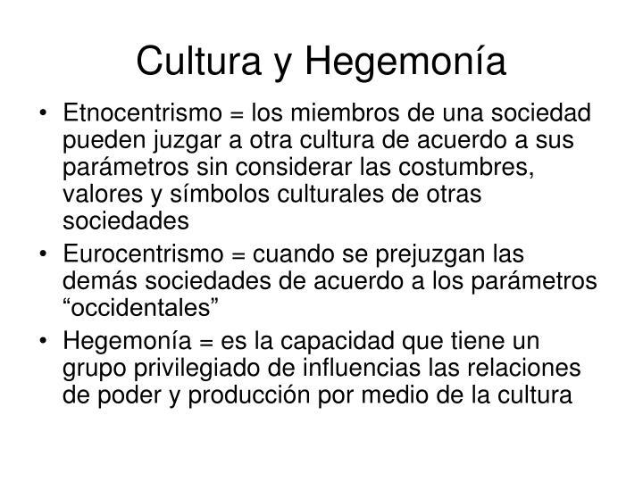 Cultura y Hegemonía