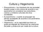 cultura y hegemon a