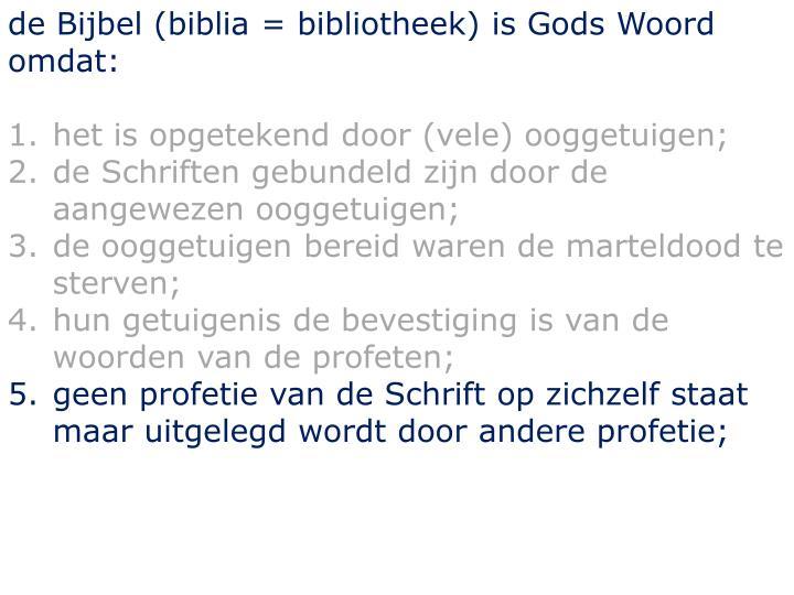 de Bijbel (