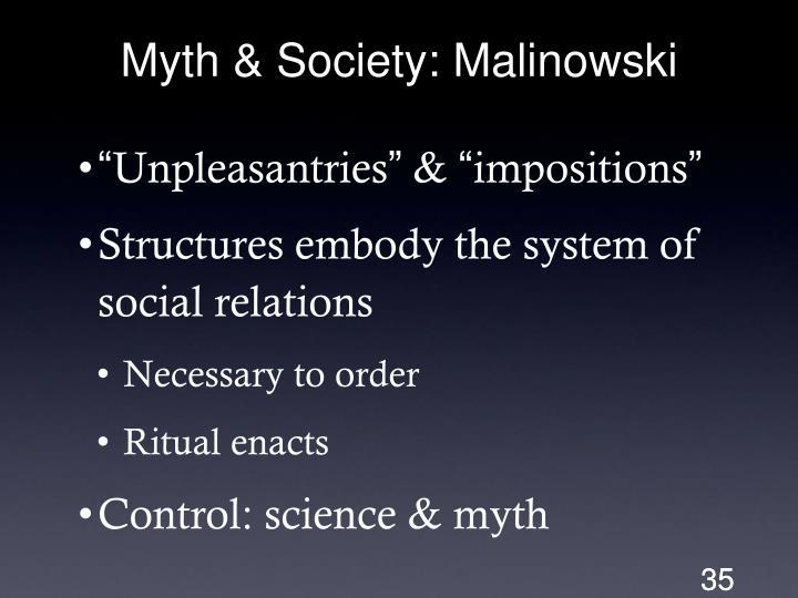Myth & Society: Malinowski