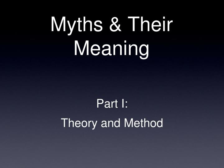 Myths their meaning