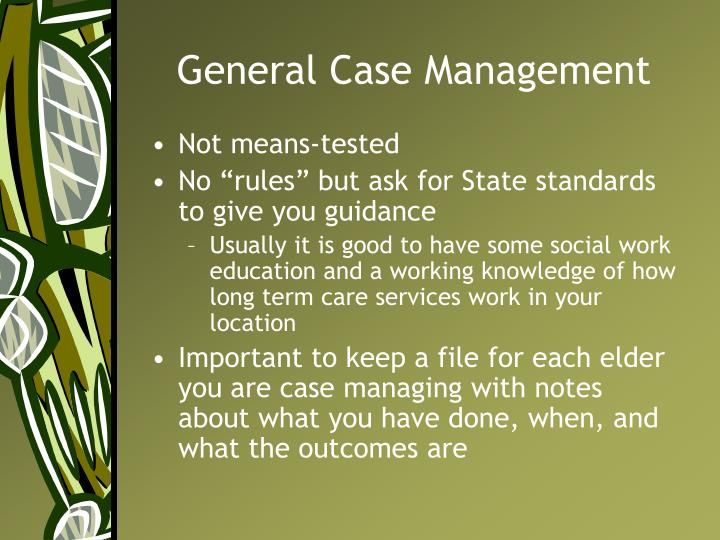 General Case Management