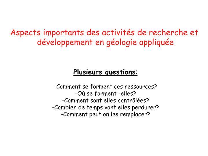 Aspects importants des activités de recherche et