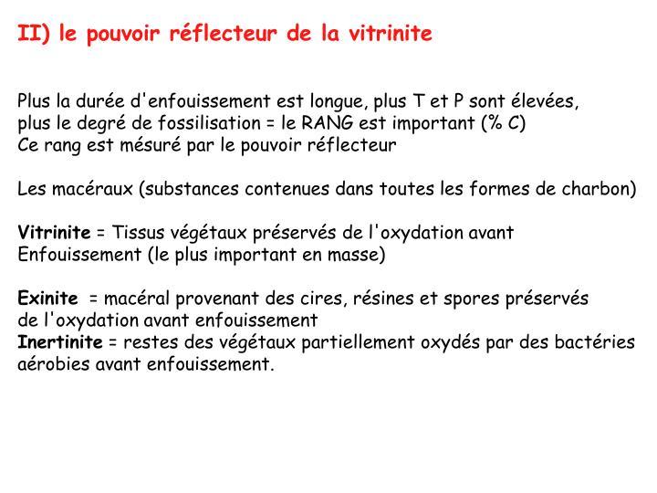 II) le pouvoir réflecteur de la vitrinite