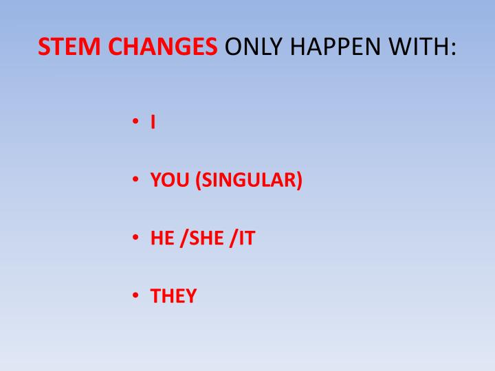 STEM CHANGES