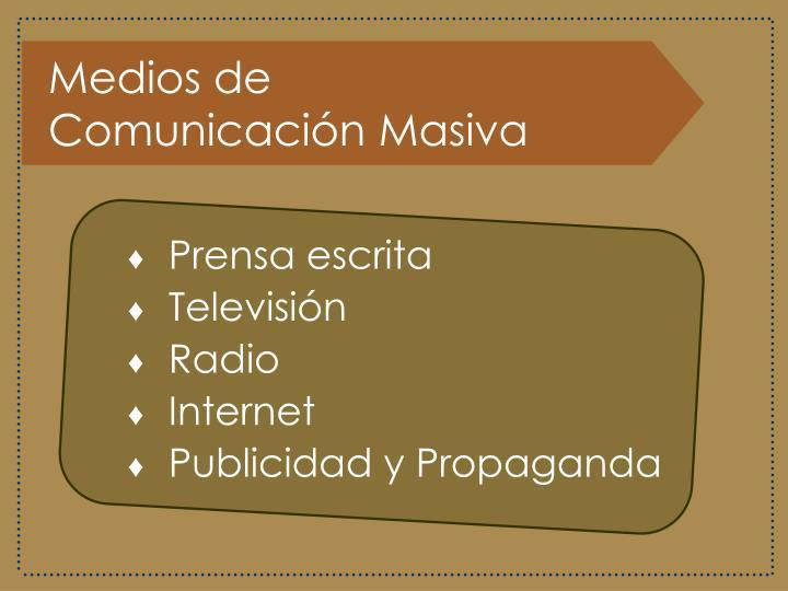 Medios de