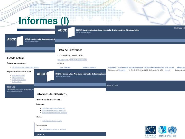 Informes (I)