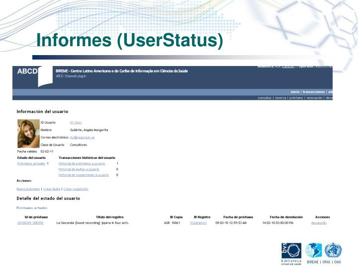 Informes (UserStatus)