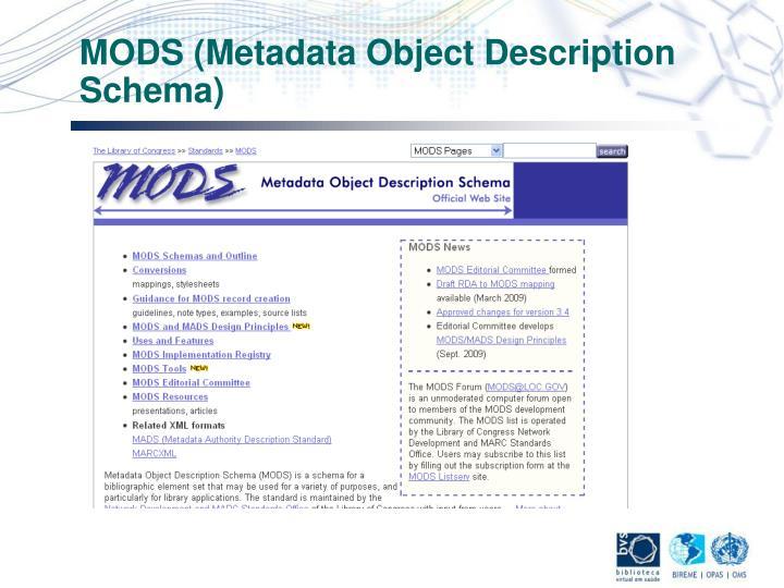 MODS (Metadata Object Description Schema)
