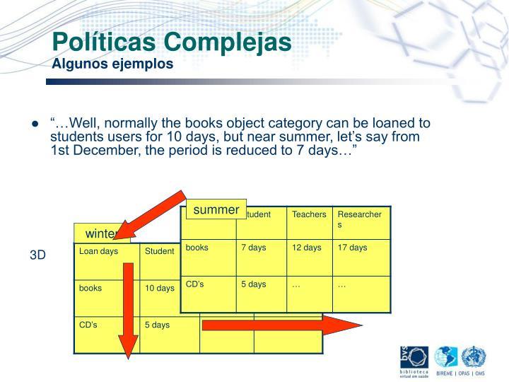 Políticas Complejas