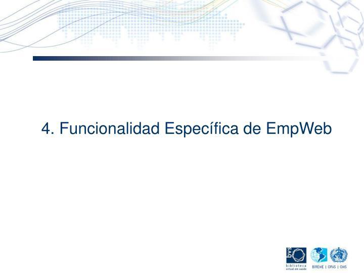 4. Funcionalidad Específica de EmpWeb