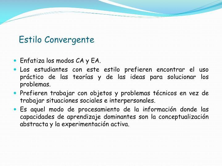 Estilo Convergente