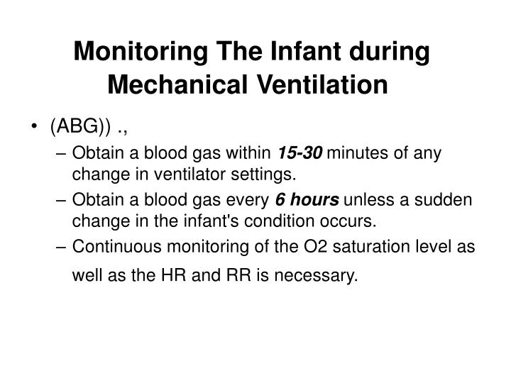 Monitoring The Infant during Mechanical Ventilation