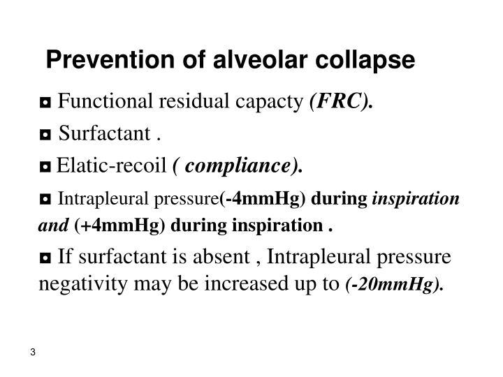 Prevention of alveolar collapse