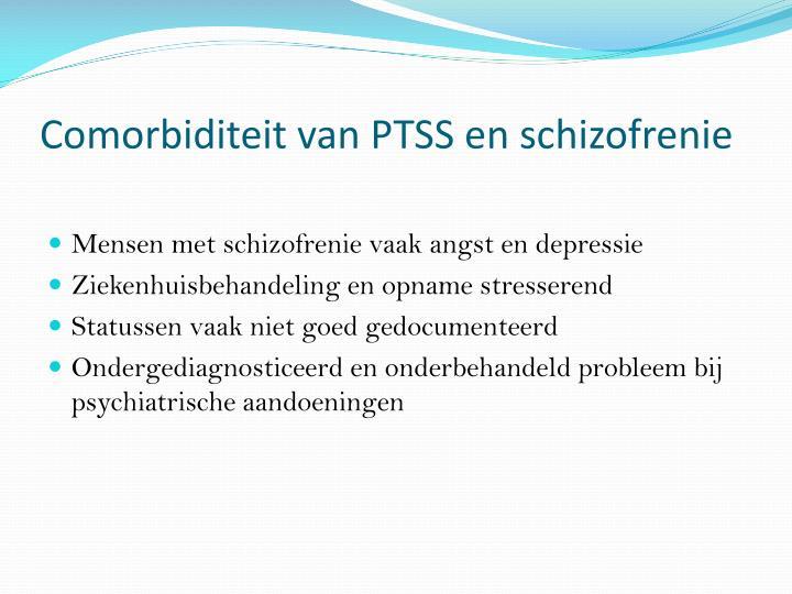 Comorbiditeit van PTSS en schizofrenie