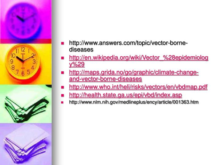 http://www.answers.com/topic/vector-borne-diseases
