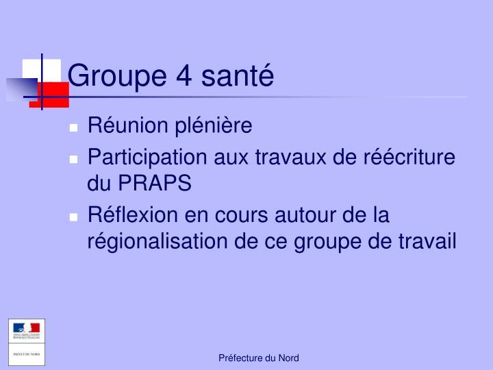 Groupe 4 santé