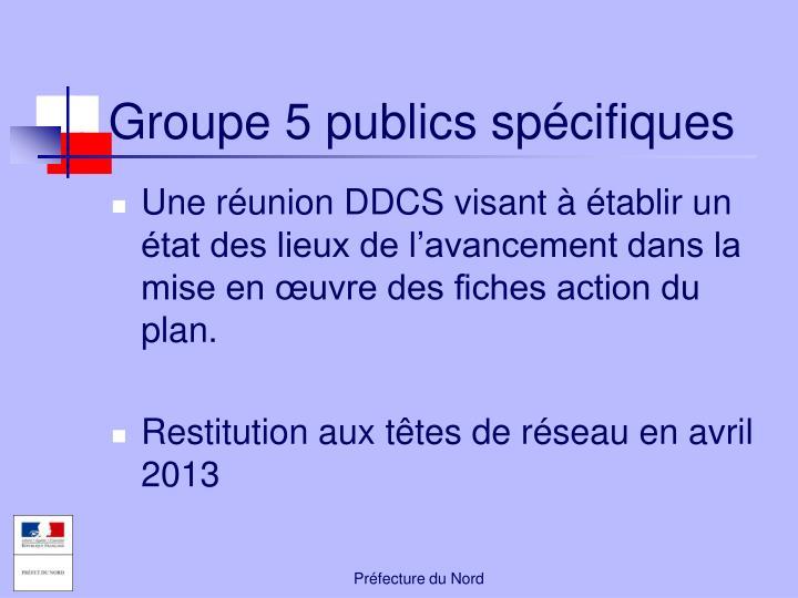 Groupe 5 publics spécifiques
