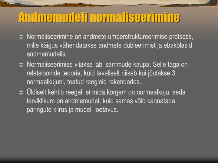 Andmemudeli normaliseerimine