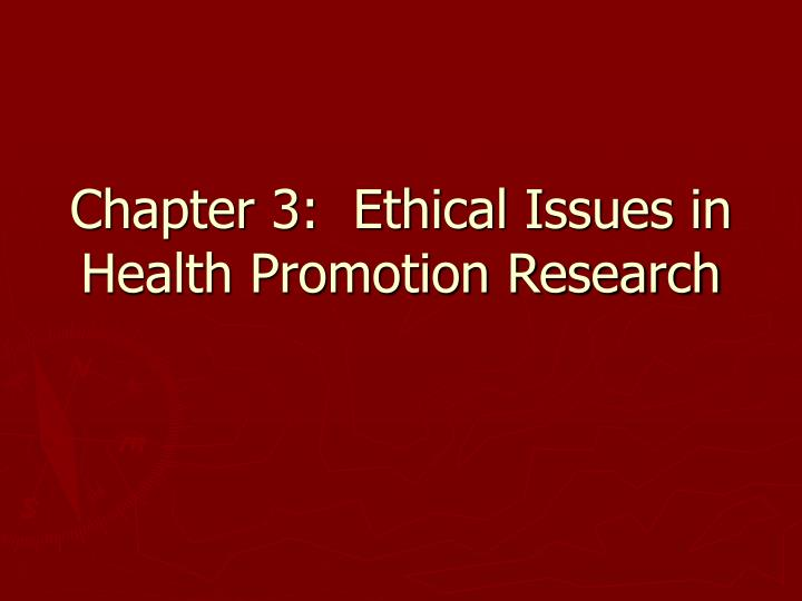 chapter 3 ethical issues in health promotion research