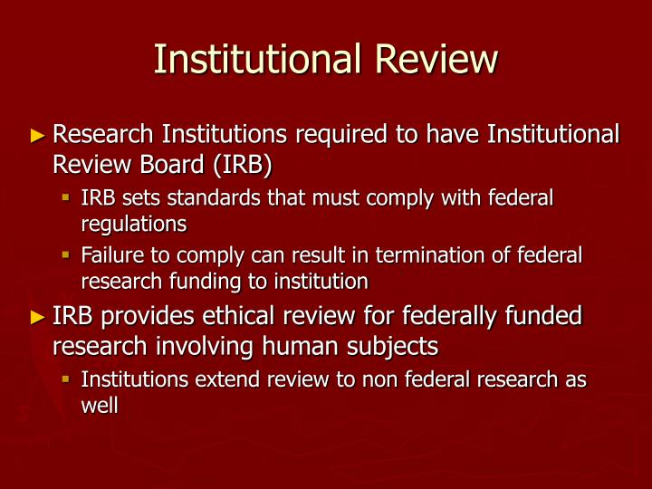 Institutional Review