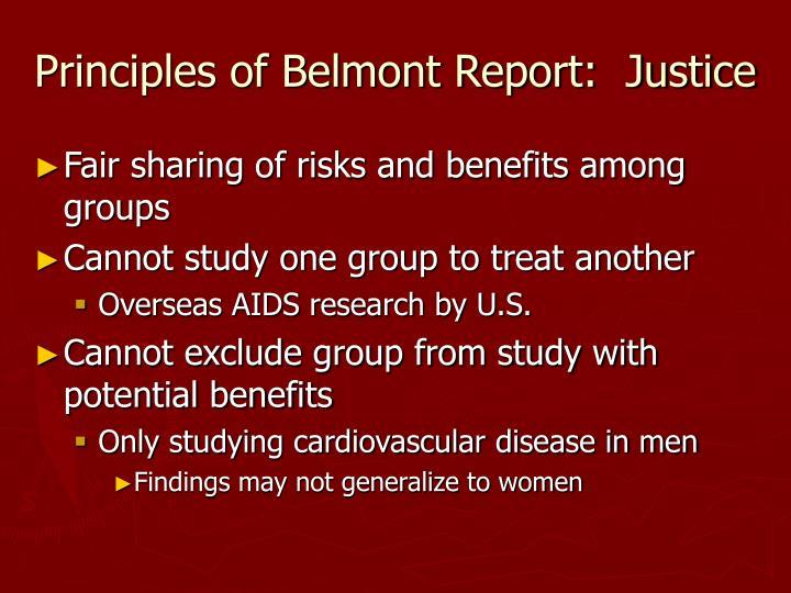 Principles of Belmont Report:  Justice