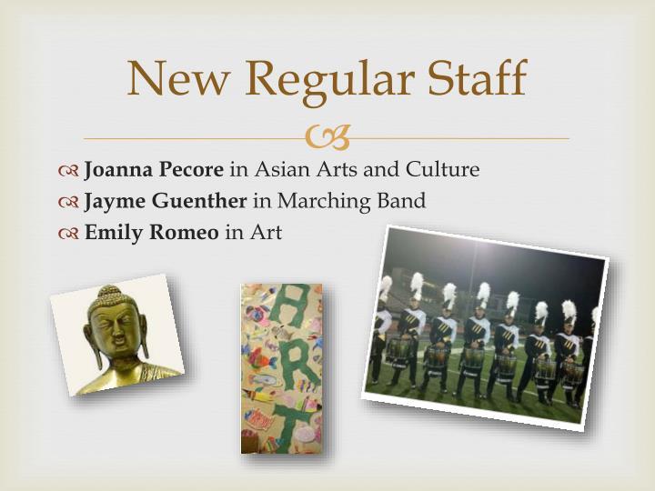 New Regular Staff