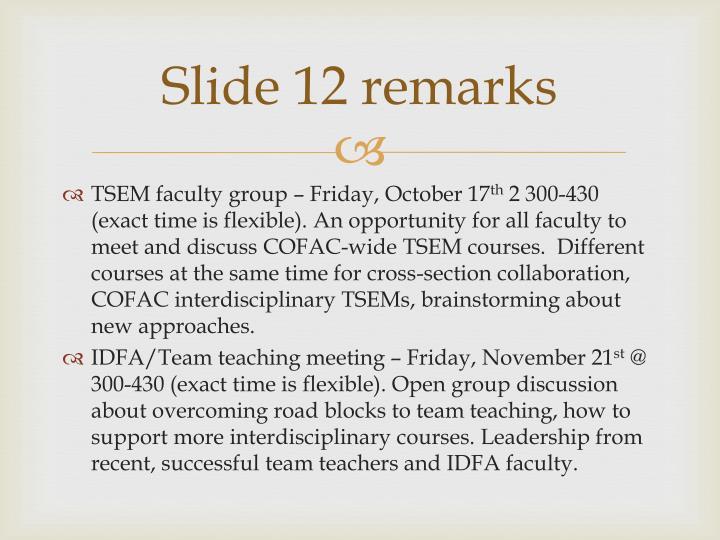 Slide 12 remarks