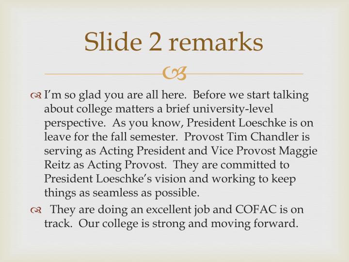 Slide 2 remarks