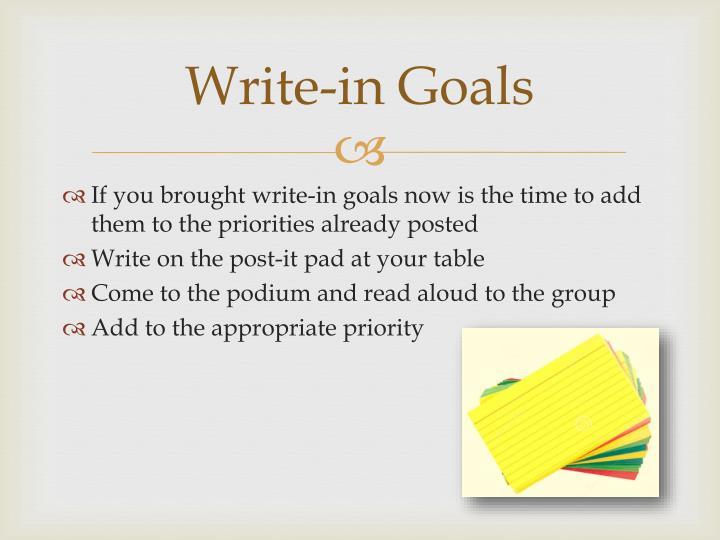 Write-in Goals