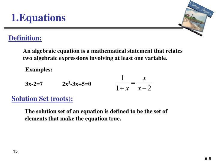 1.Equations