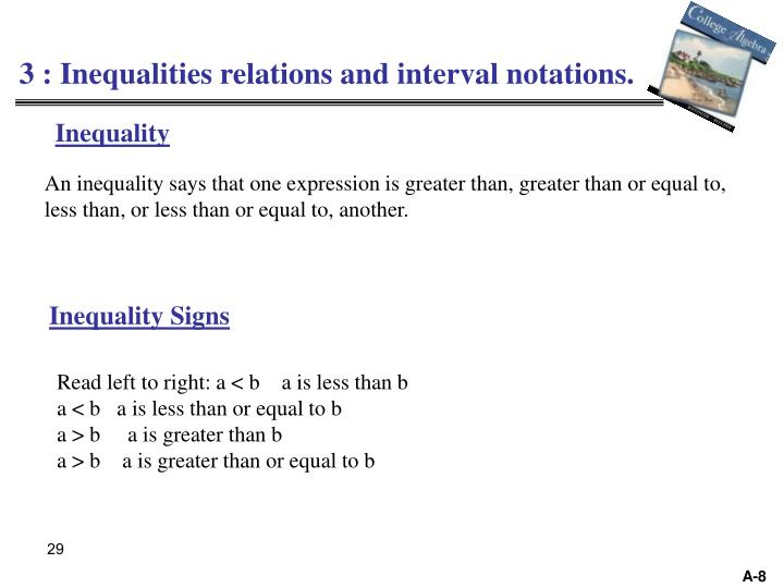 3 : Inequalities relations and interval notations.