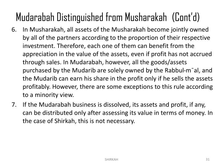 Mudarabah Distinguished from Musharakah(Cont'd)