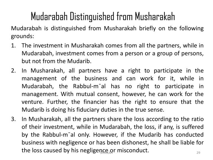 Mudarabah Distinguished from Musharakah