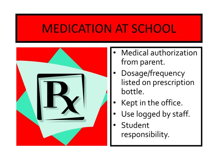 MEDICATION AT SCHOOL
