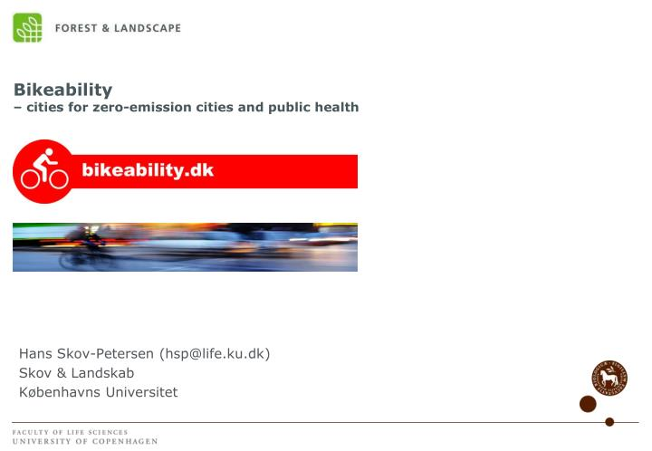 Bikeability cities for zero emission cities and public health